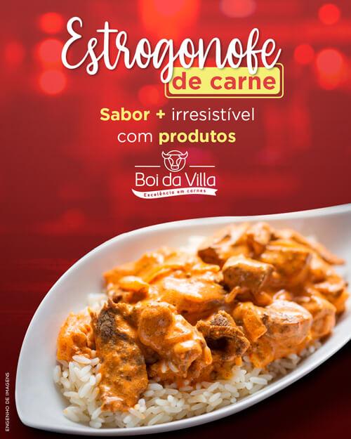 Estrogonofe de carne + Produtos BOI DA VILLA = Combinação perfeita!