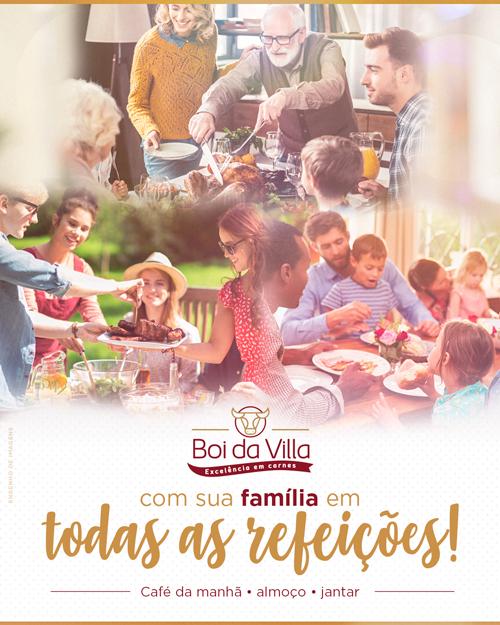 Boi da Villa com a sua família em todas as refeições
